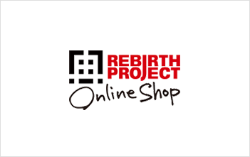 REBIRTH PROJECT ONLINE SHOP
